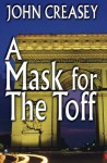 A Mask for the Toff - John Creasey