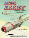 MiG Alley: Air to Air Combat over Korea - Aircraft Specials series (6020) - Larry Davis