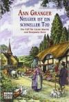 Neugier ist ein schneller Tod: Ein Fall für Lizzie Martin und Benjamin Ross. Martin & Ross, Bd. 2 by Granger, Ann (2010) Taschenbuch - Ann Granger