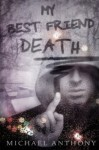 My Best Friend Death - Michael Anthony