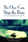 No One Can Stop the Rain - Karin Moorhouse