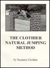 The Clothier Natural Jumping Method - Suzanne Clothier