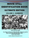 Movie Still Identification Book - Volume 2 - Numbers (Ultimate Edition) - Ed Poole, Susan Poole