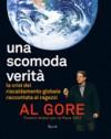 Una scomoda verità. La crisi del riscaldamento globale raccontata ai ragazzi - Al Gore, Jane O'Connor, Maria Concetta Scotto di Santillo