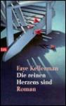 Die reinen Herzens sind (Peter Decker/Rina Lazarus, #6) - Faye Kellerman, Christine Frauendorf-Mössel