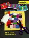 Cut It Fold It Glue It Bible Story Paper Crafts - Anita Reith Stohs
