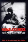 Homelessness: Public Policies and Private Troubles - Susan Hutson, David Clapham