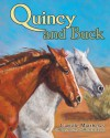 Quincy and Buck - Camille Matthews