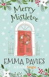 Merry Mistletoe (Kindle Single) - Emma Davies
