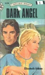 Dark Angel - Elizabeth Ashton