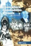 Chancellors, Commodores, and Coeds: A History of Vanderbilt University - Bill Carey