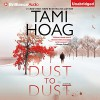 Dust to Dust: A Novel - Tami Hoag, David Colacci