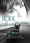 Hope: Gli occhi della Speranza - Daniela Mastromatteo, Le Muse Grafica