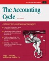 The Accounting Cycle: A Primer for Nonfinancial Managers (50-Minute Series) - Jay L. Jacquet