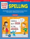 No Boring Practice, Please! Spelling: Reproducible Practice Pages PLUS Easy-to-Score Quizzes That Reinforce Spelling Rules and Skills - Harold Jarnicki