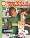 Creative Thinking and Arts-Based Learning: Preschool Through Fourth Grade [With Access Code] - Joan Packer Isenberg, Mary Jalongo