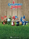 Gnomeo & Juliet: Music from the Motion Picture Soundtrack - Elton John, Bernie Taupin, James Newton Howard