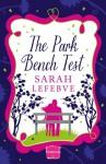 The Park Bench Test - Sarah Lefebve