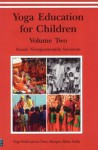 Yoga Education for Children - Volume Two - Swami Niranjanananda Saraswati