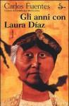 Gli anni con Laura Diaz - Carlos Fuentes, Ilide Carmignani