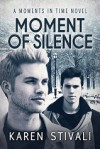 Moment Of Silence - Karen Stivali