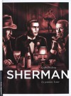 La passion. Lana (Sherman #3) - Stephen Desberg, Griffo