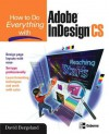 How to Do Everything with Adobe Indesign CS - David Bergsland
