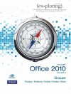 Exploring Microsoft Office 2010 Volume 2 - Robert T. Grauer, Mary Anne Poatsy, Michelle Hulett, Cynthia Krebs, Keith Mast, Keith Mulbery, Lynn S. Hogan