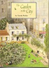 The Garden in the City - Gerda Muller