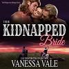 Their Kidnapped Bride: A Bridgewater Ménage, Volume 1 - Vanessa Vale, Kylie Stewart, Bridger Media