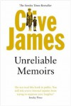 Unreliable Memoirs (Picador Books) - Clive James