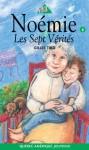 Les Sept Vérités - Gilles Tibo, Louise-Andrée Laliberté