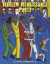 Harlem Renaissance Party - Faith Ringgold, Faith Ringgold