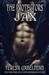 Jax (The Protectors Series) Book #8 - Teresa Gabelman, Hot Tree Editing