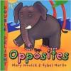 Opposites - Mary Novick, Jonathan Reed, Jenny Hale