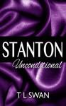 Stanton Unconditional - T L Swan