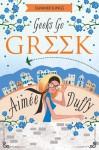 Geeks Go Greek - Aimee Duffy