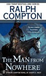The Man From Nowhere - Joseph A. West, Ralph Compton