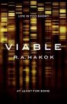 VIABLE (Cody Doyle Book 1) - R. A. Hakok
