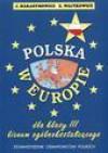 Polska w Europie : dla klasy III liceum ogólnokształcącego - Jerzy Harasymowicz