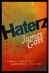 Haterz - James Goss