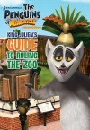 King Julien's Guide to Ruling the Zoo - Michael Anthony Steele
