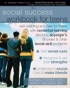 The Social Success Workbook for Teens: Skill-Building Activities for Teens with Nonverbal Learning Disorder, Asperger's Disorder, and Other - Barbara Cooper, Nancy Widdows