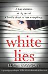 White Lies - Lucy Dawson