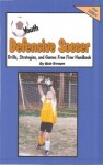 Youth Soccer Defensive Drills, Plays, Strategies and Games Free Flow handbook (Free Flow Ebook) - Bob Swope