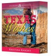Texas Wishes: The Complete Series - Kristina Knight