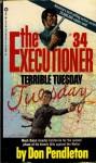 The Executioner #34 Terrible Tuesday Mack Bolan - Don Pendelton