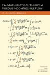 The Mathematical Theory of Viscous Incompressible Flow - O. A. Ladyzhenskaia, O. A. Ladyzhenskaya, Richard A. Silverman