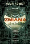 Zmiana - Hugh Howey