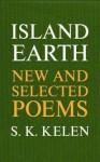 Island Earth - S.K. Kelen